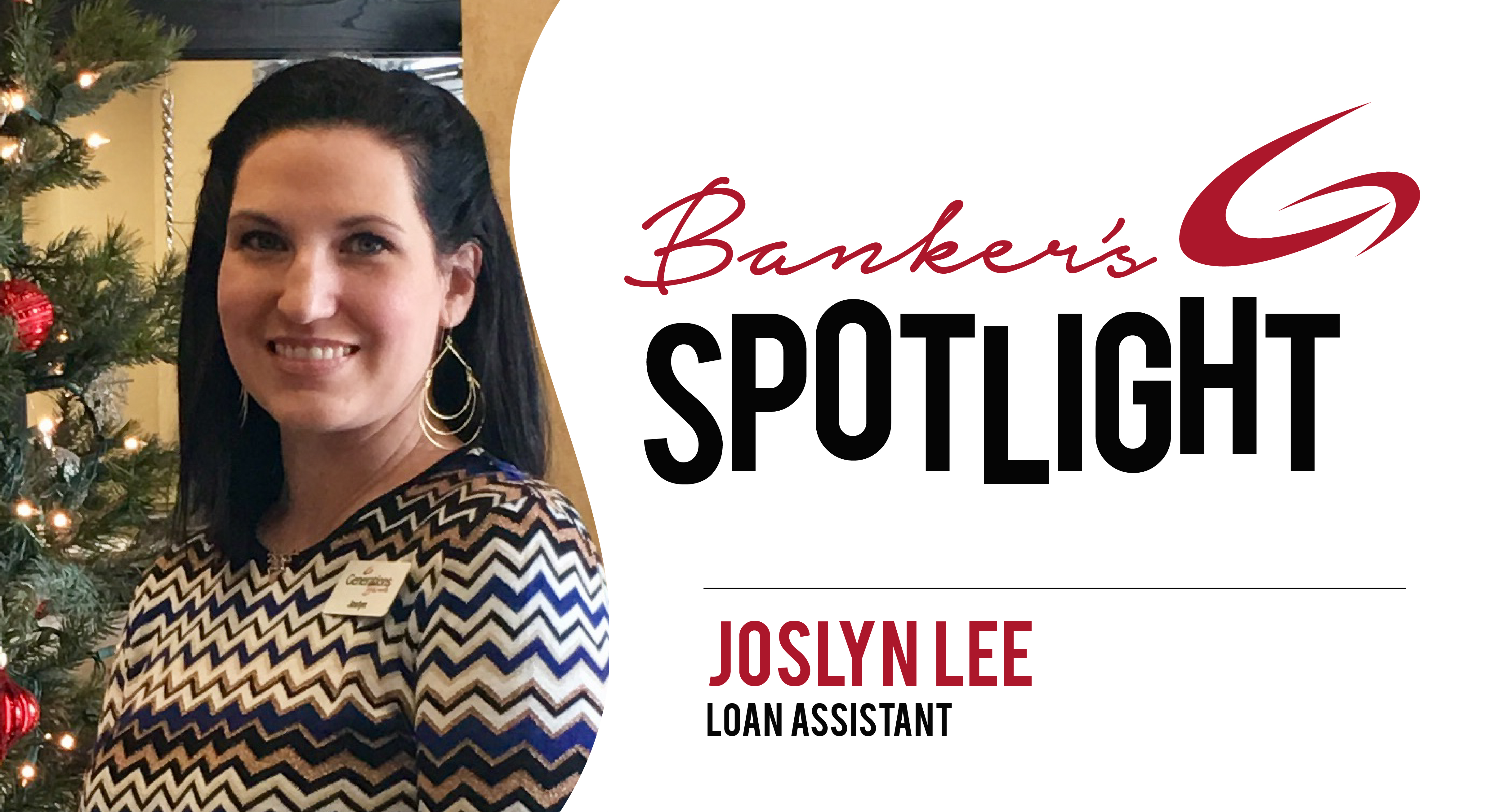 Banker's Spotlight - Joslyn Lee