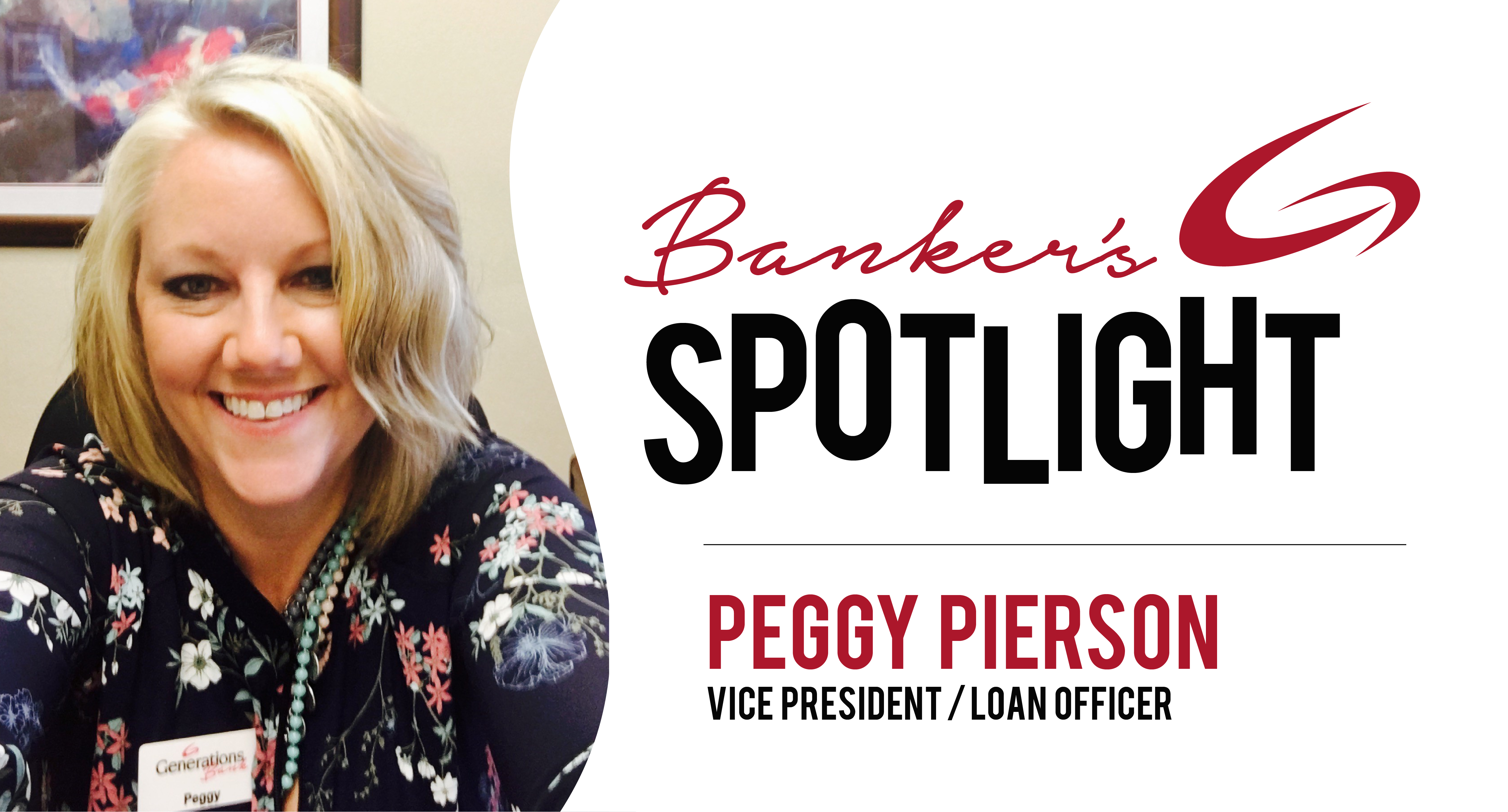 Banker Spotlight - Peggy Pierson