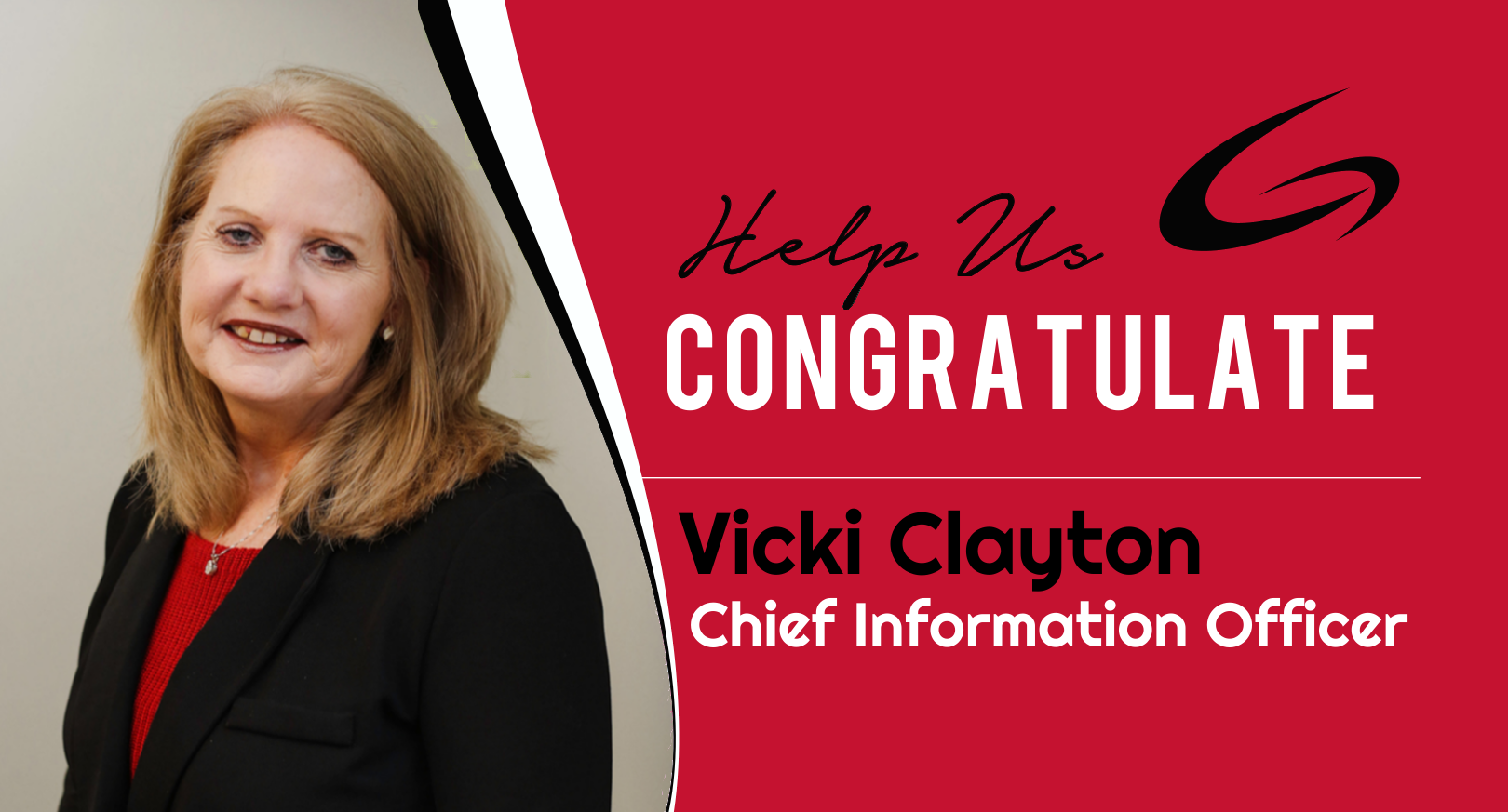 Congratulations to Vicki Clayton on becoming our Chief Information Officer!