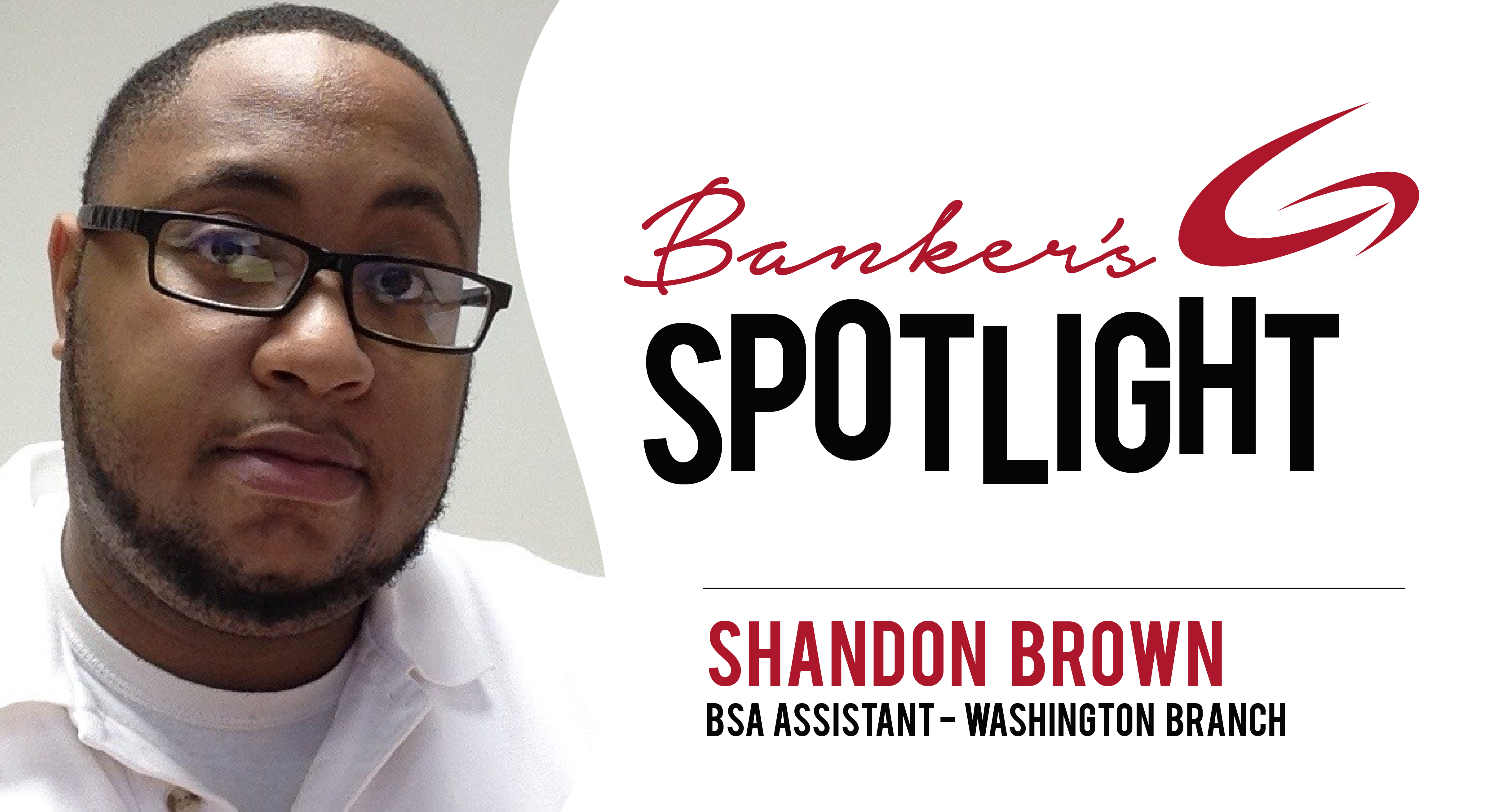 Banker Spotlight - Shandon Brown