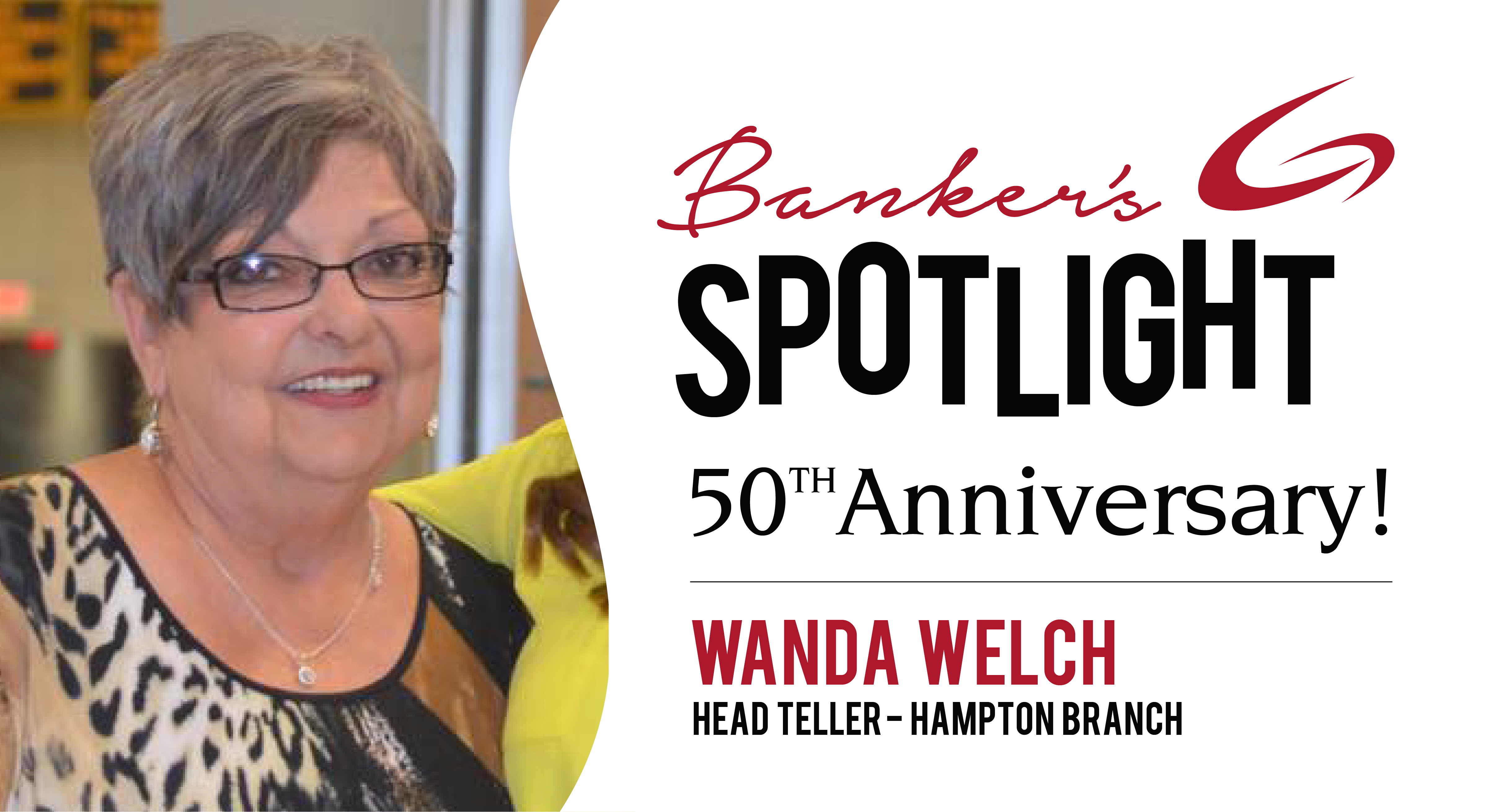 Banker's Spotlight - Wanda Welch - Celebrating 50 years!